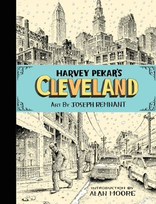 Harvey Pekar's Cleveland by Harvey Pekar