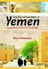 Forty days and forty nights in Yemen by Ethar El-Katatney