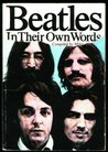 Beatles in Their Own Words