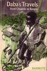 Daba's Travels from Ouadda to Bangui by Makombo Bamboté