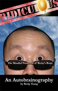 Ridiculous: The Mindful Nonsense of Ricky's Brain