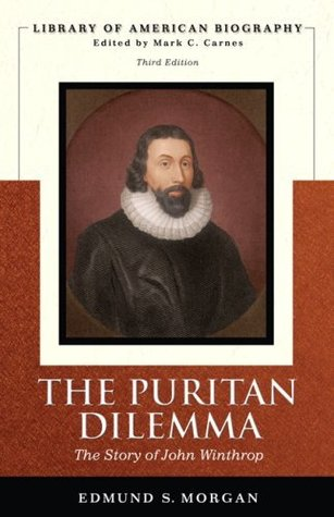 The Puritan Dilemma by Edmund S. Morgan