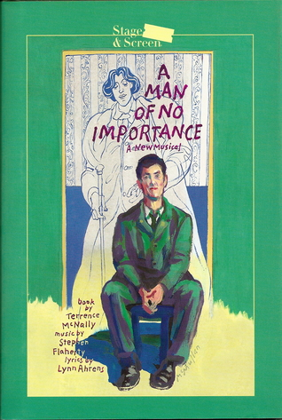 A man of no importance: A new musical