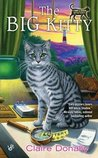 The Big Kitty (Sunny & Shadow Mystery, #1)