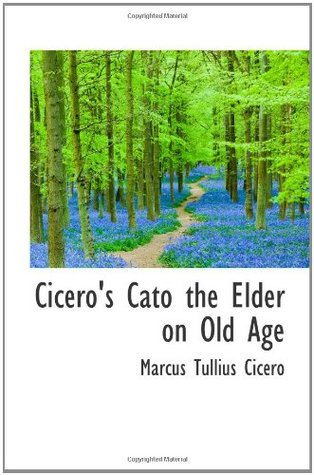 essay on aging by cicero Aging students to analyze the role of gender in the theory and practice of   reprinted in brunt, the fall of the roman republic and related essays (oxford.