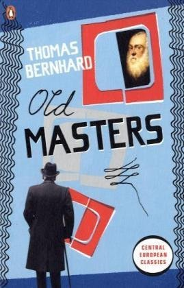 Old Masters by Thomas Bernhard
