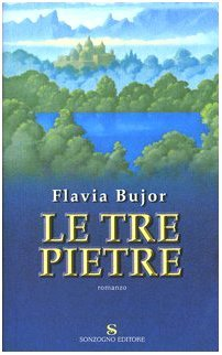 Le tre pietre by Flavia Bujor