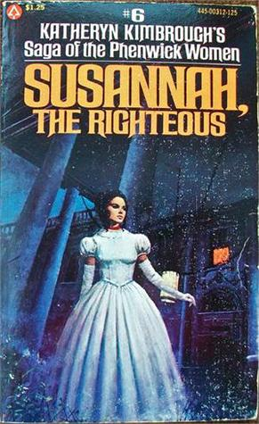 Susannah, the Righteous by Katheryn Kimbrough