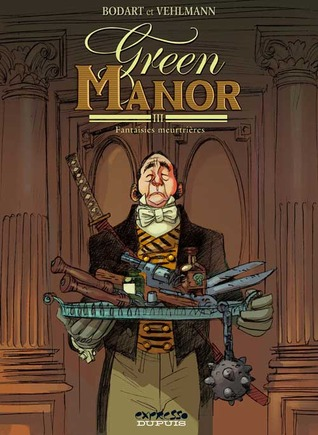 Green Manor, Tome 3  by Denis Bodart