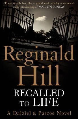 Recalled To Life (Dalziel & Pascoe, #13)