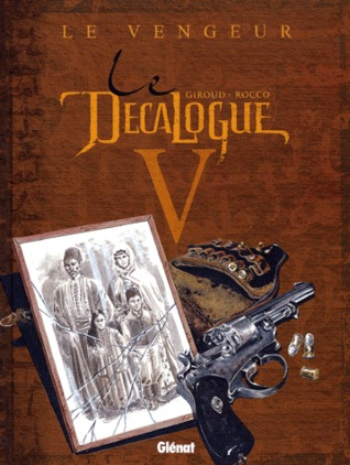 Le Décalogue, Tome 5 by Frank Giroud