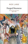 Fanged Noumena: Collected Writings, 1987-2007