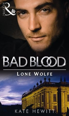 The Lone Wolfe Bad BloodThe Notorious Wolfes 8