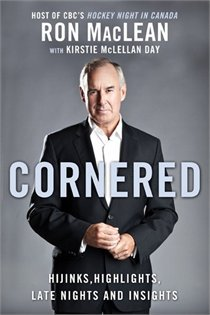 Cornered by Ron  MacLean