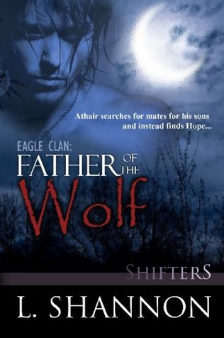 Father of the Wolf by L. Shannon