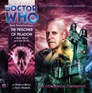 Doctor Who: The Prisoner of Peladon (The Companion Chronicles, #4.03)