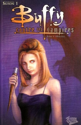 Buffy contre les vampires (Saison 1), Tome 1 by Christopher Golden