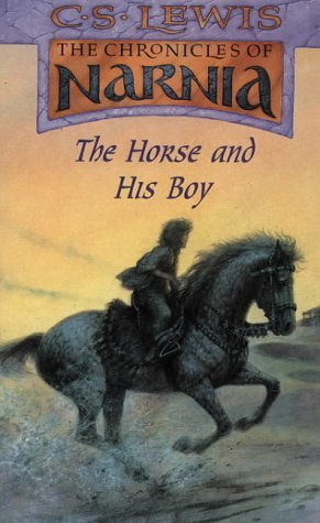 The Horse and His Boy by C.S. Lewis
