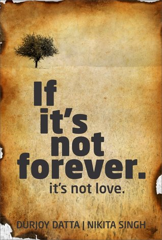 If Its Not Forever. Its Not Love.