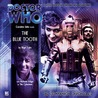 Doctor Who: The Blue Tooth (The Companion Chronicles, #1.3)
