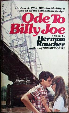 Ode to Billy Joe by Herman Raucher