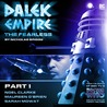 Dalek Empire IV: The Fearless - Part 1