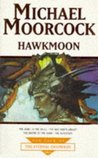Hawkmoon (Tale of the Eternal Champion, #3)