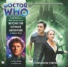 Doctor Who: Beyond the Ultimate Adventure (The Companion Chronicles, #6.06)