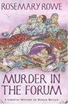 Murder in the Forum (Libertus Mystery of Roman Britain, #3)