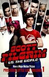 Scott Pilgrims vs. The World: Precious Little Life Volume 1
