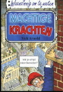 Machtige krachten by Nick Arnold