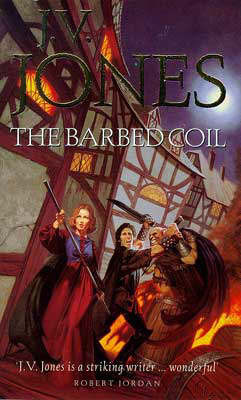 The Barbed Coil by J.V. Jones
