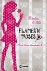 Flames 'n Roses by Kiersten White
