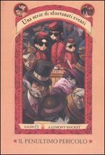 Il penultimo pericolo by Lemony Snicket