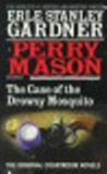 The Case of the Drowsy Mosquito by Erle Stanley Gardner