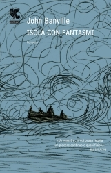 Isola con fantasmi by John Banville