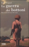 La guerra dei bottoni by Louis Pergaud