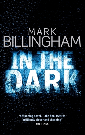 In the Dark Mark Billingham