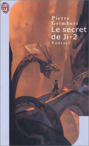 Le secret de Ji II by Pierre Grimbert