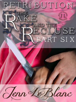 RETRIBUTION : The Rake And The Recluse : Part Six