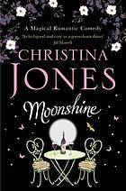 Moonshine by Christina Jones