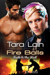 Fire Balls  (Balls to the Wall, #2)
