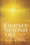 The Journey Beyond Life (Vol. 1)