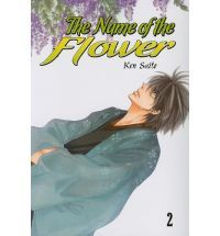 The Name of the Flower Vol. 2 by Ken Saitō