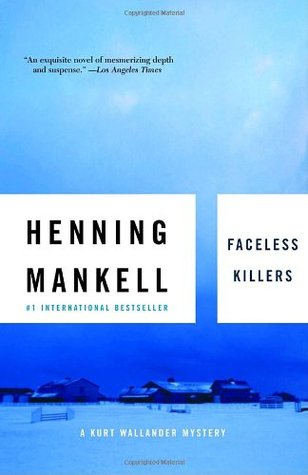 Faceless Killers (Kurt Wallander #1)