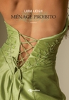 Menage proibito by Lora Leigh