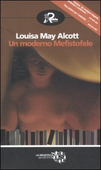 Un moderno Mefistofele by Louisa May Alcott