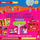 The Number One Ladies Detective Agency Volume 6 by Alexander McCall Smith