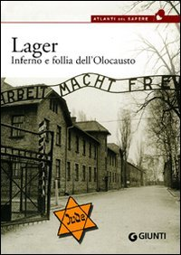 Lager. Inferno e follia dell'olocausto by P. Giorgio Viberti