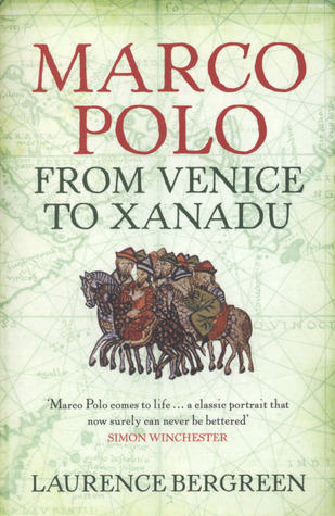 Marco Polo by Laurence Bergreen